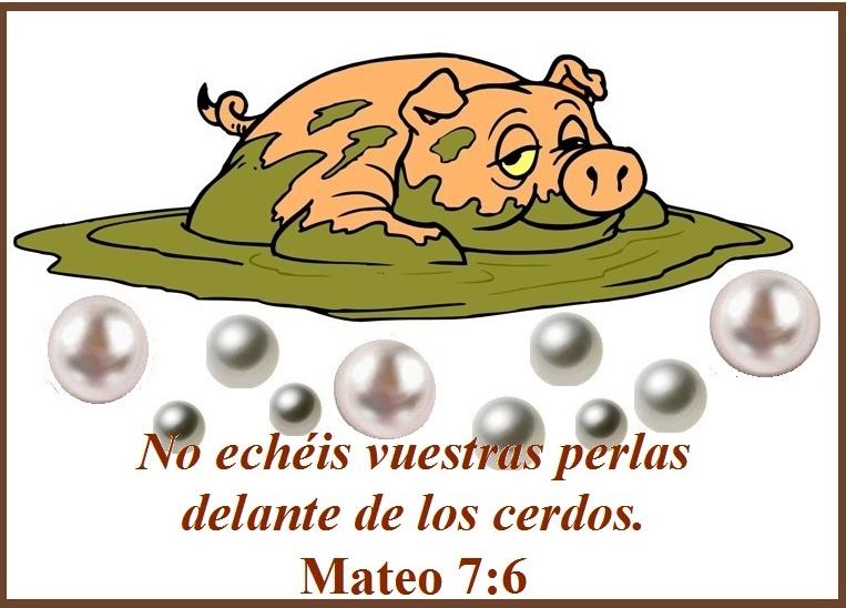 Resultado de imagen para No deis a los perros lo que es santo, ni echéis vuestras perlas delante de los puercos