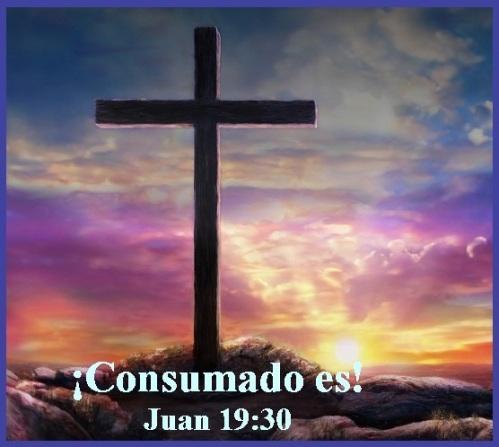 Consumado es - Juan 19 vs 30