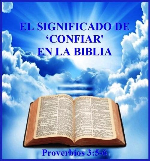 Confiar en la Biblia (S) - Proverbios 3 vs 5-6