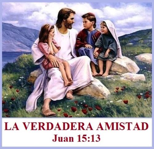 La Amistad Verdadera - Juan 15 vs 13