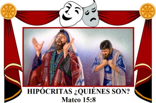 hipocritas-quienes-son-mateo-15-vs-8