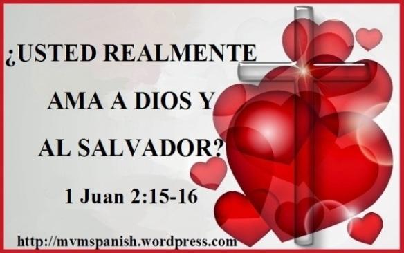 1 Juan 2 15 16 Mission Venture Ministries En Español