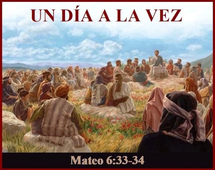 Mateo 6 vs 33-34